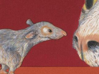 Hast du Angst?, fragte die Maus
